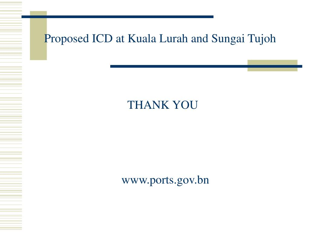 Proposed ICD at Kuala Lurah and Sungai Tujoh
