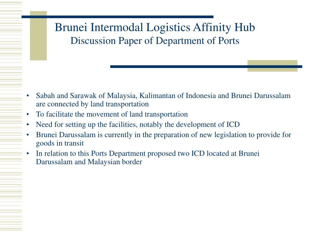 Brunei Intermodal Logistics Affinity Hub