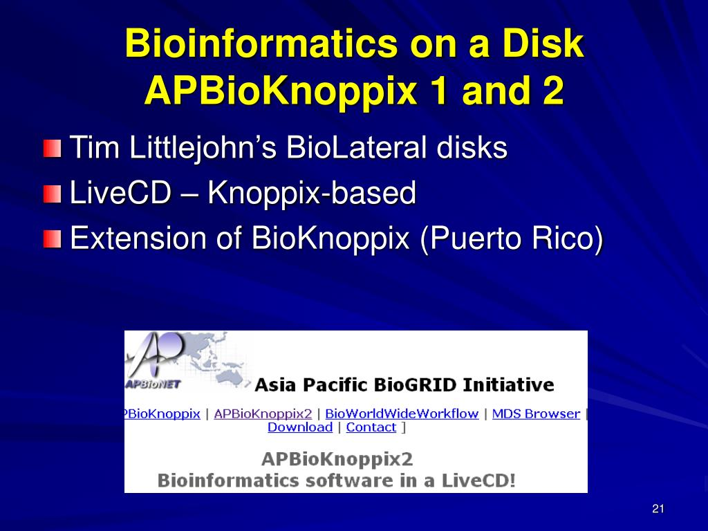 Bioinformatics on a Disk APBioKnoppix 1 and 2