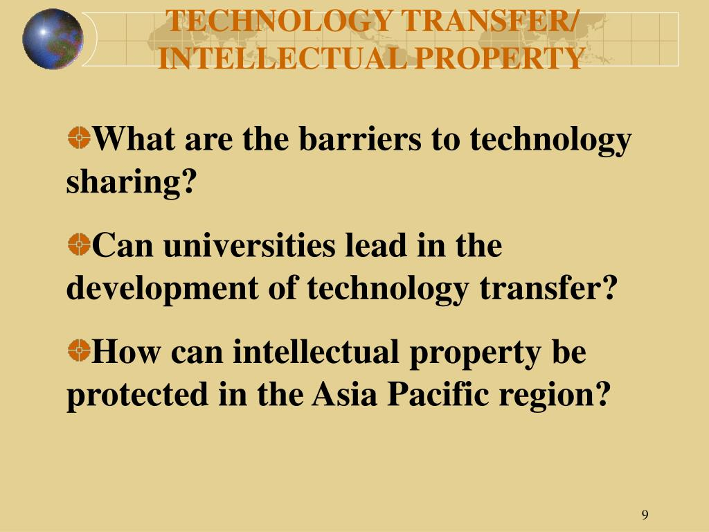 TECHNOLOGY TRANSFER/  INTELLECTUAL PROPERTY