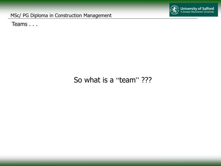 Teams . . .