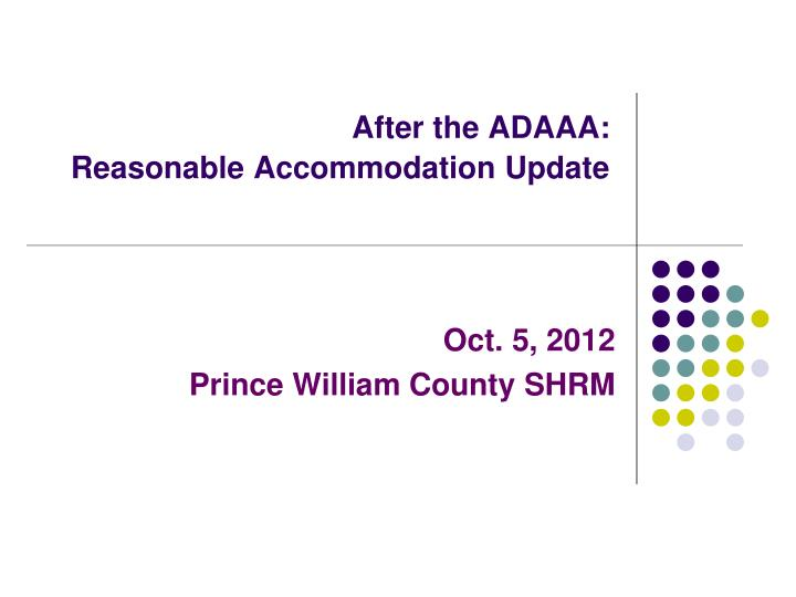 After the adaaa reasonable accommodation update