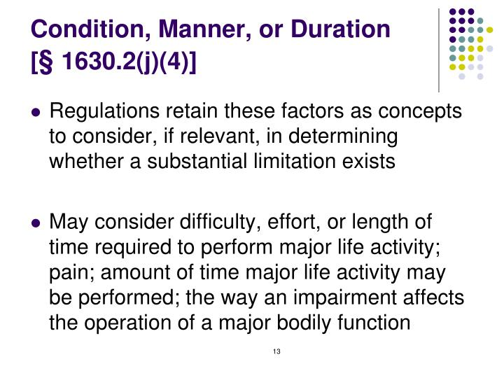 Condition, Manner, or Duration
