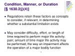 condition manner or duration 1630 2 j 4