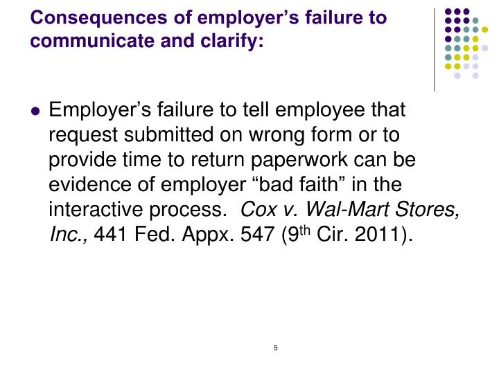 Consequences of employer's failure to communicate and clarify: