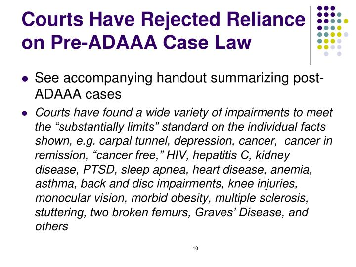 Courts Have Rejected Reliance on Pre-ADAAA Case Law