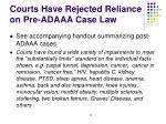 courts have rejected reliance on pre adaaa case law
