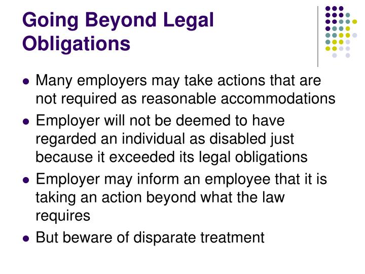 Going Beyond Legal Obligations