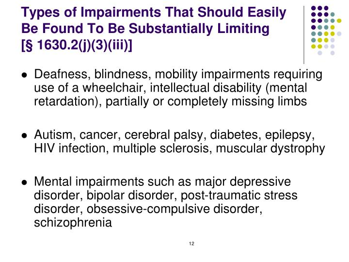 Types of Impairments That Should Easily Be Found To Be Substantially Limiting