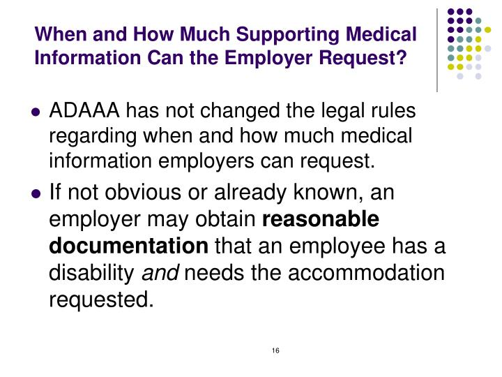 When and How Much Supporting Medical Information Can the Employer Request?