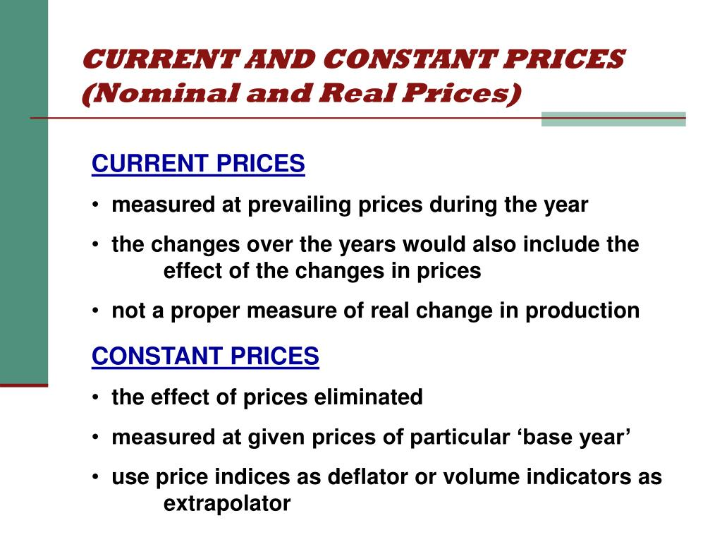 CURRENT AND CONSTANT PRICES