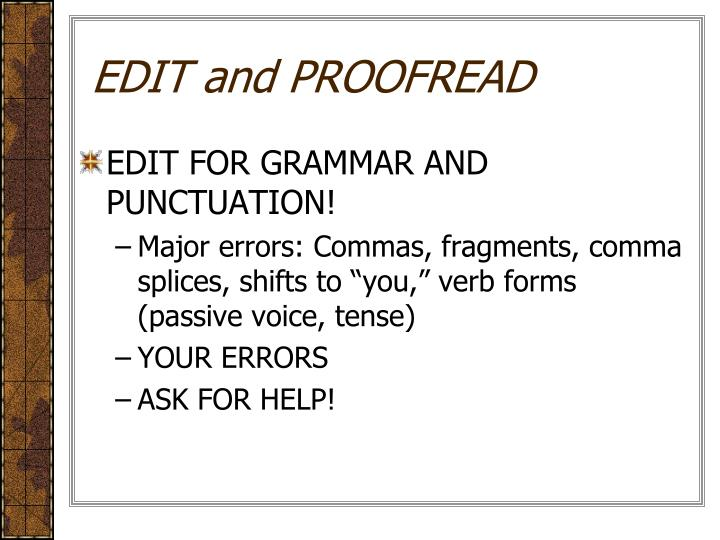 EDIT and PROOFREAD