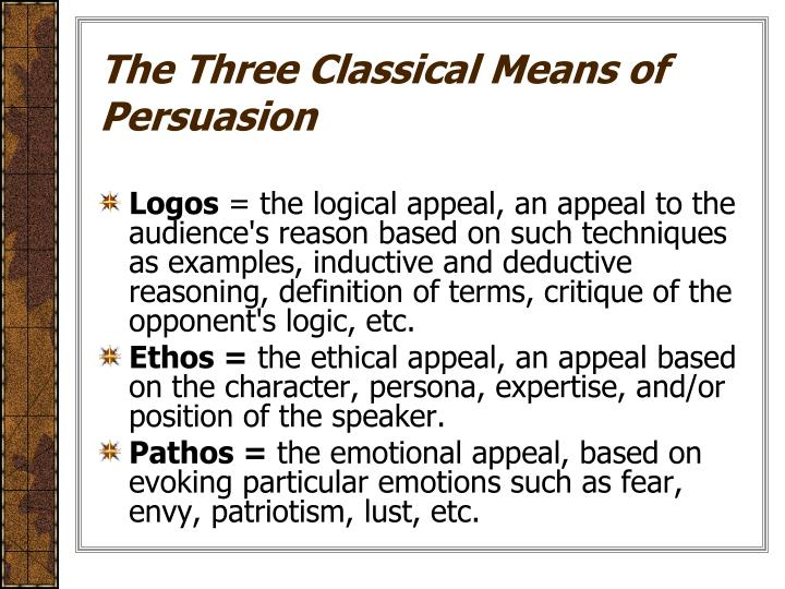 The Three Classical Means of Persuasion