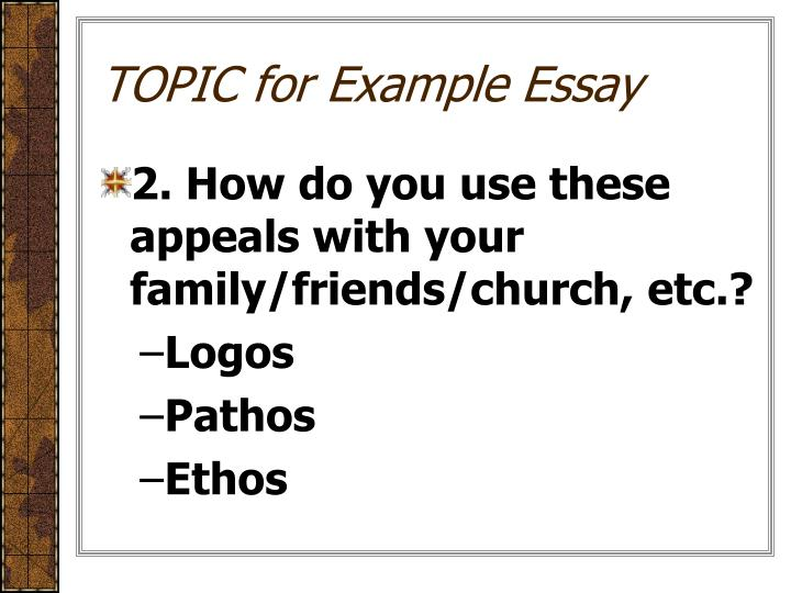 TOPIC for Example Essay