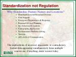 standardization not regulation