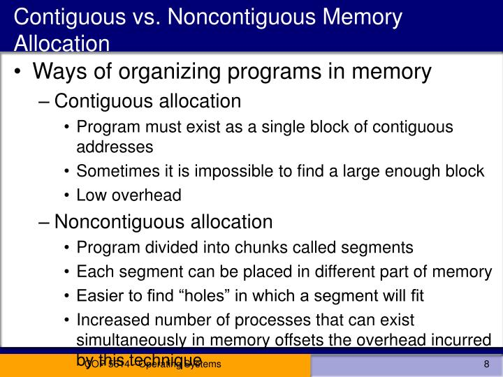 Contiguous vs. Noncontiguous Memory Allocation