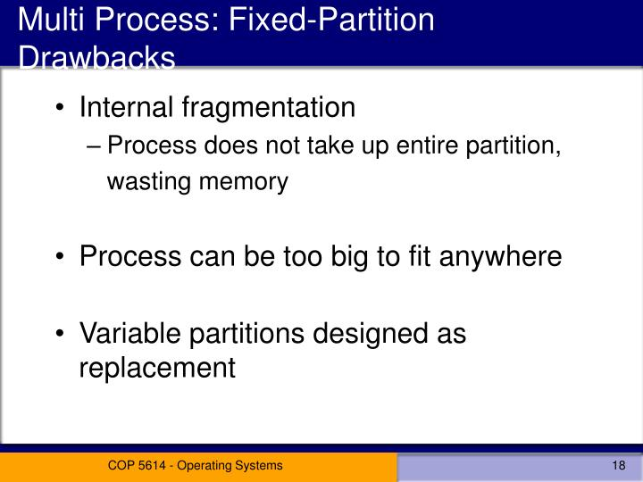 Multi Process: Fixed-Partition Drawbacks