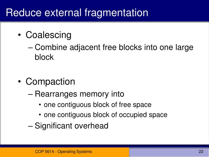 Reduce external fragmentation