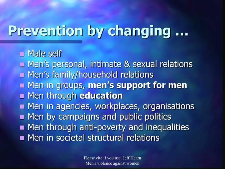 Prevention by changing …