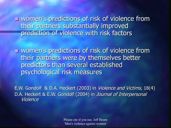 women's predictions of risk of violence from their partners substantially improved prediction of violence with risk factors