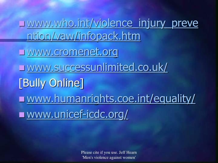 www.who.int/violence_injury_prevention/vaw/infopack.htm