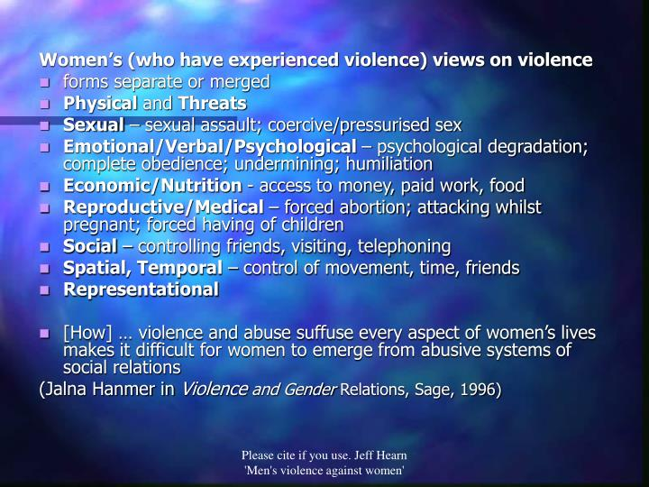 Women's (who have experienced violence) views on violence