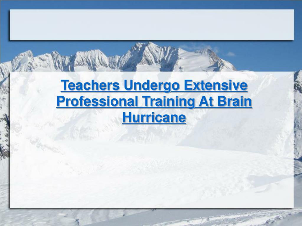 Teachers Undergo Extensive Professional Training At Brain Hurricane