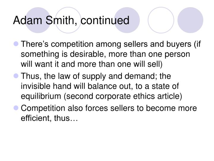 Adam Smith, continued