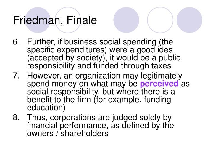 Friedman, Finale