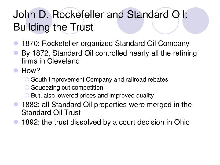 John D. Rockefeller and Standard Oil: Building the Trust