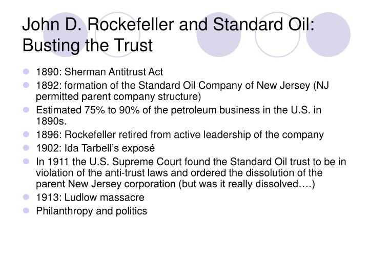 John D. Rockefeller and Standard Oil: Busting the Trust
