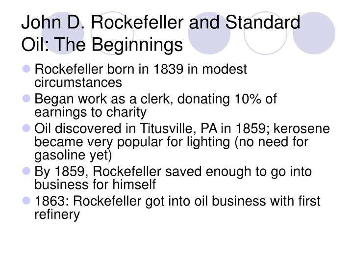 John D. Rockefeller and Standard Oil: The Beginnings