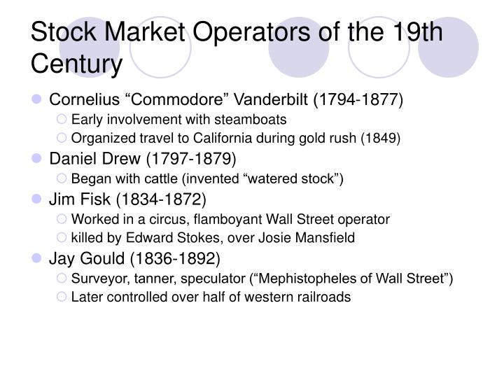 Stock Market Operators of the 19th Century