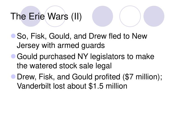The Erie Wars (II)