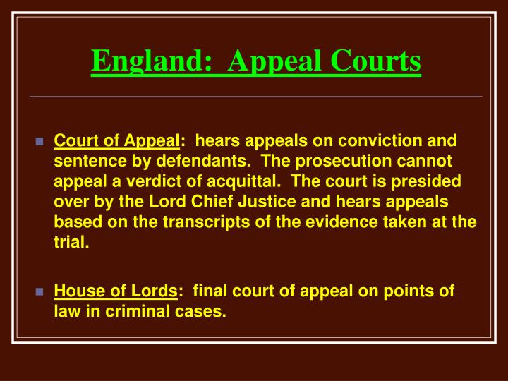 England:  Appeal Courts