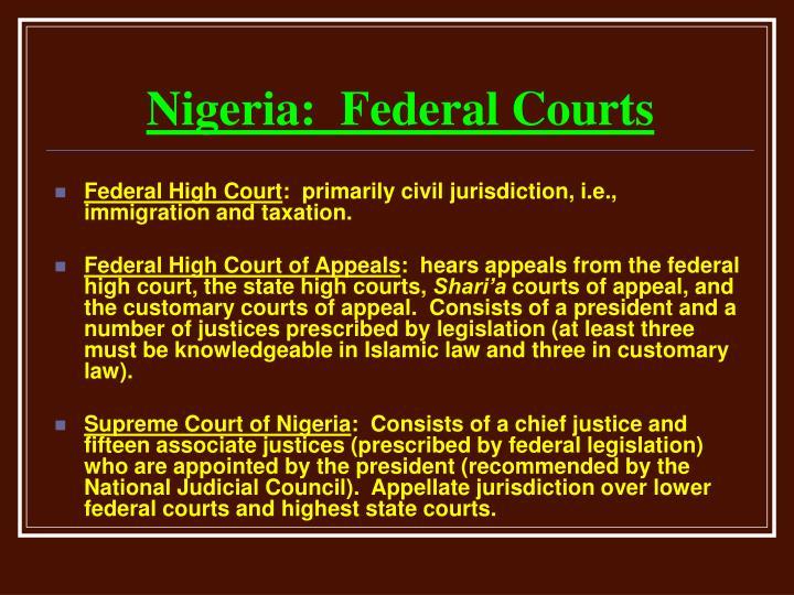 Nigeria:  Federal Courts