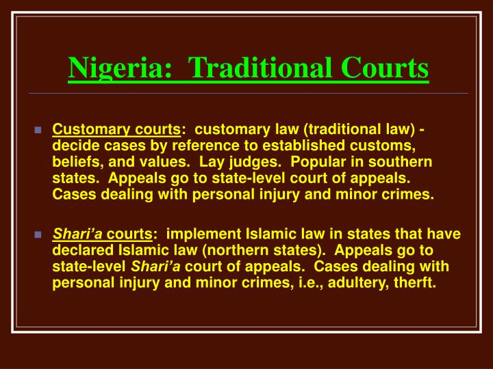 Nigeria:  Traditional Courts