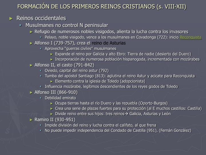FORMACIÓN DE LOS PRIMEROS REINOS CRISTIANOS (s. VIII-XII)