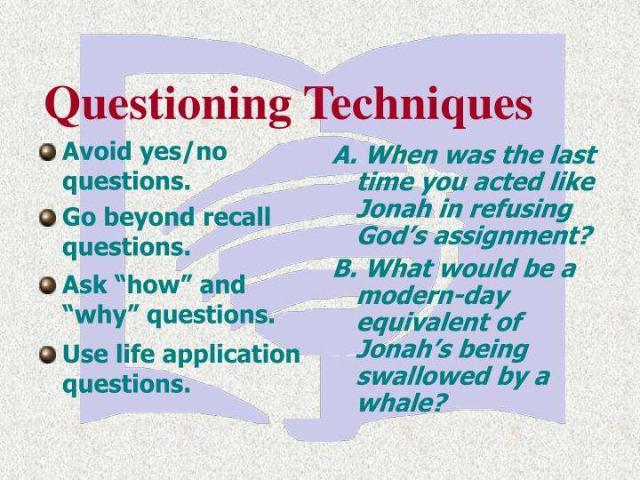 Use life application questions.