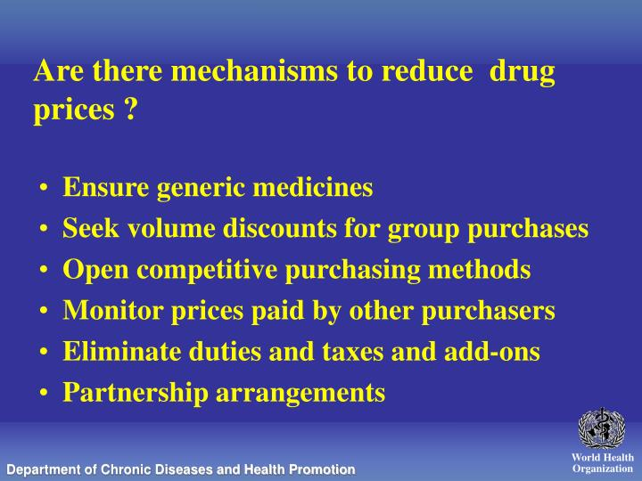 Are there mechanisms to reduce  drug prices ?
