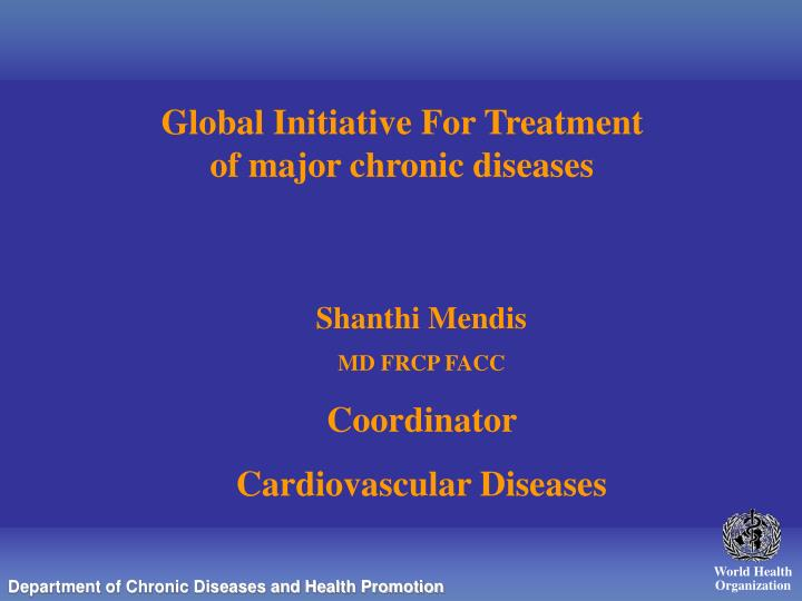 Global initiative for treatment of major chronic diseases