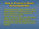 how to prevent in home drowning deaths11