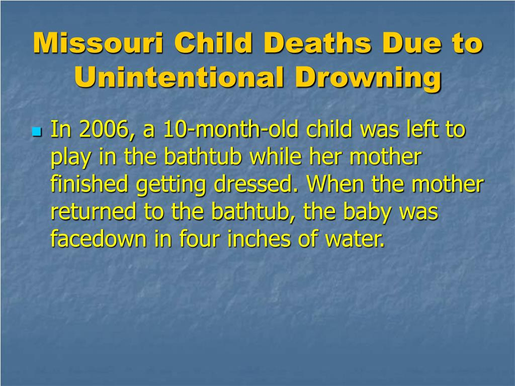 Missouri Child Deaths Due to Unintentional Drowning