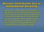 missouri child deaths due to unintentional drowning7