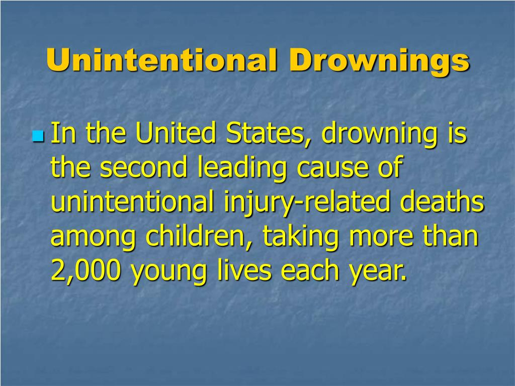 Unintentional Drownings