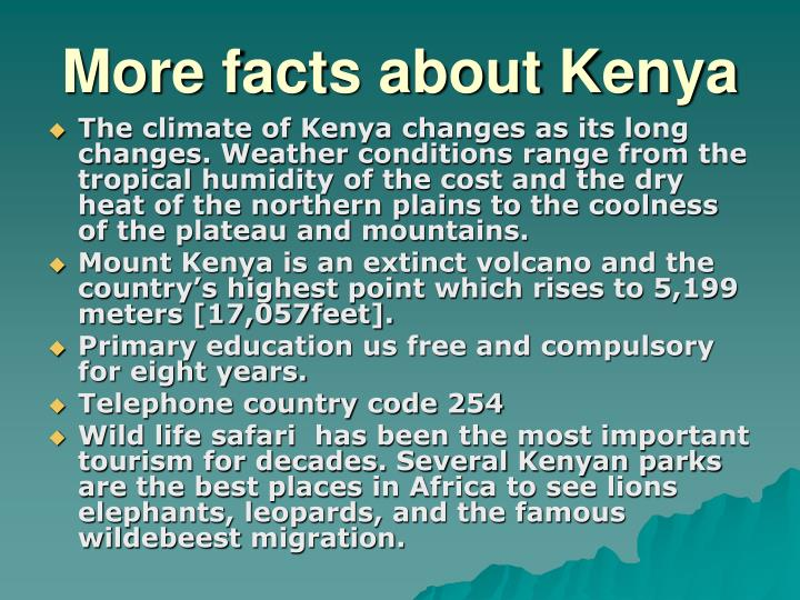 More facts about Kenya
