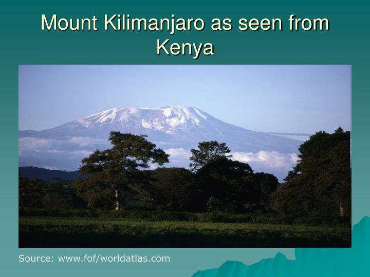 Mount Kilimanjaro as seen from Kenya