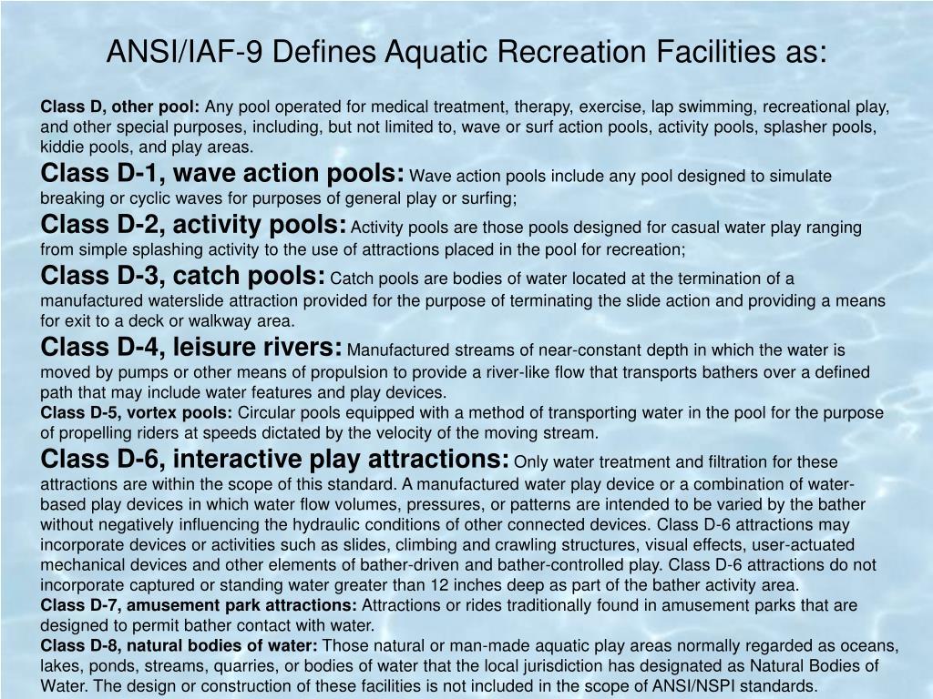 ANSI/IAF-9 Defines Aquatic Recreation Facilities as: