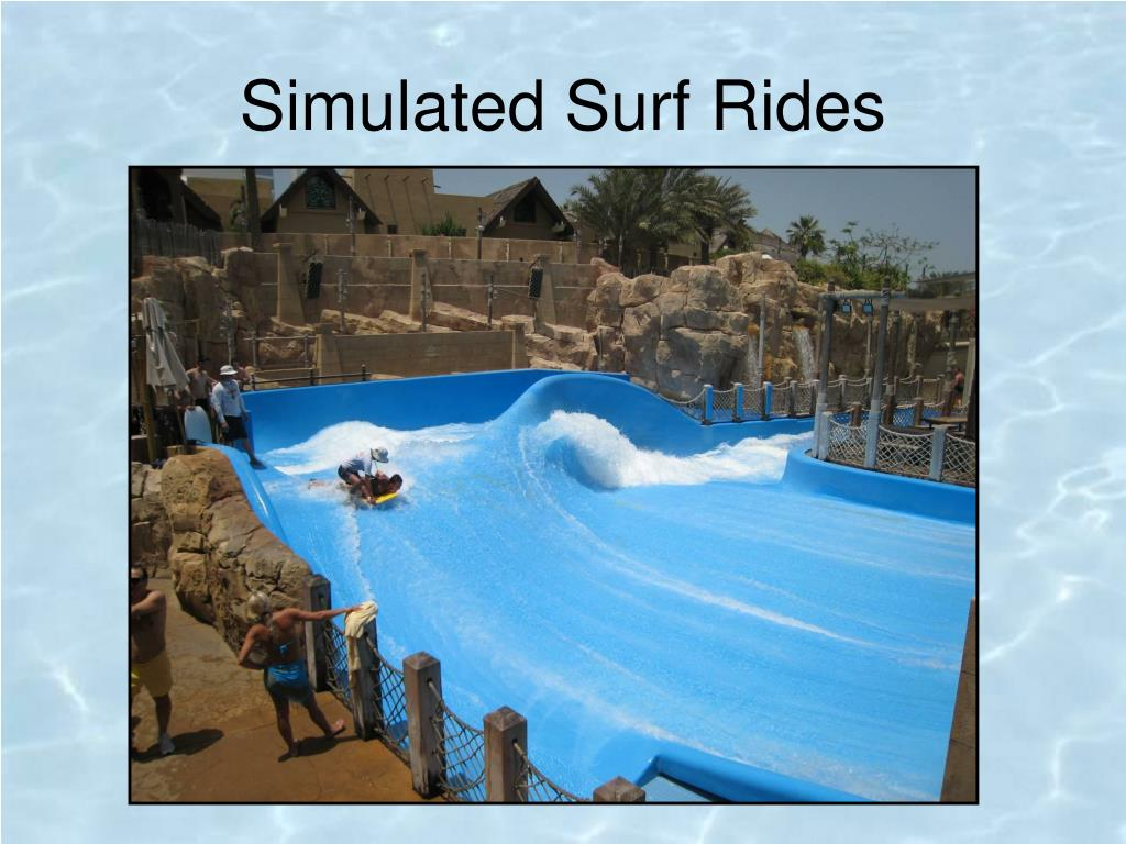 Simulated Surf Rides
