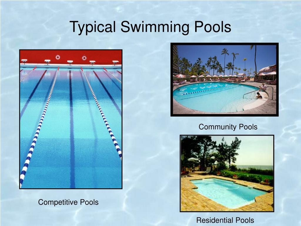 Typical Swimming Pools